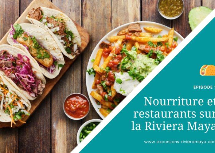 restaurants sur la Riviera Maya